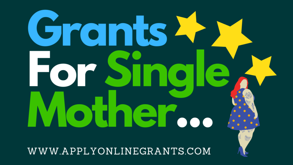 Grants For Single Mother