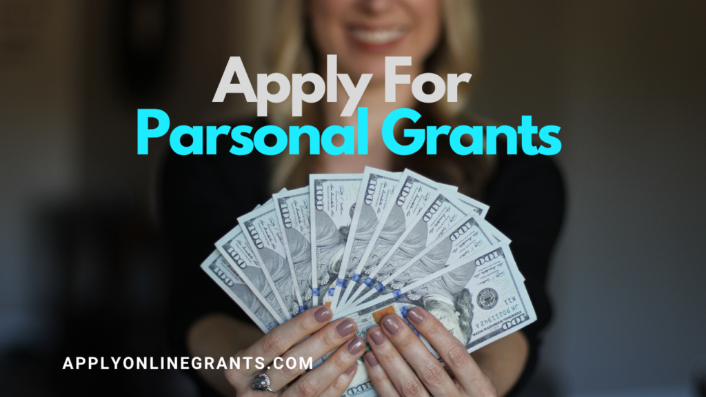 Apply For Personal Grants