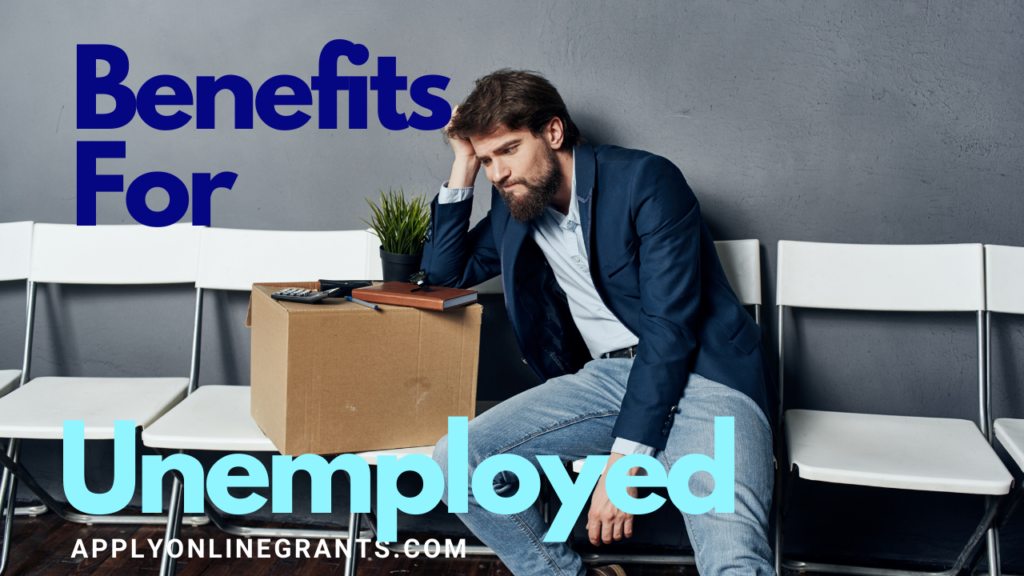 Benefits For Unemployed