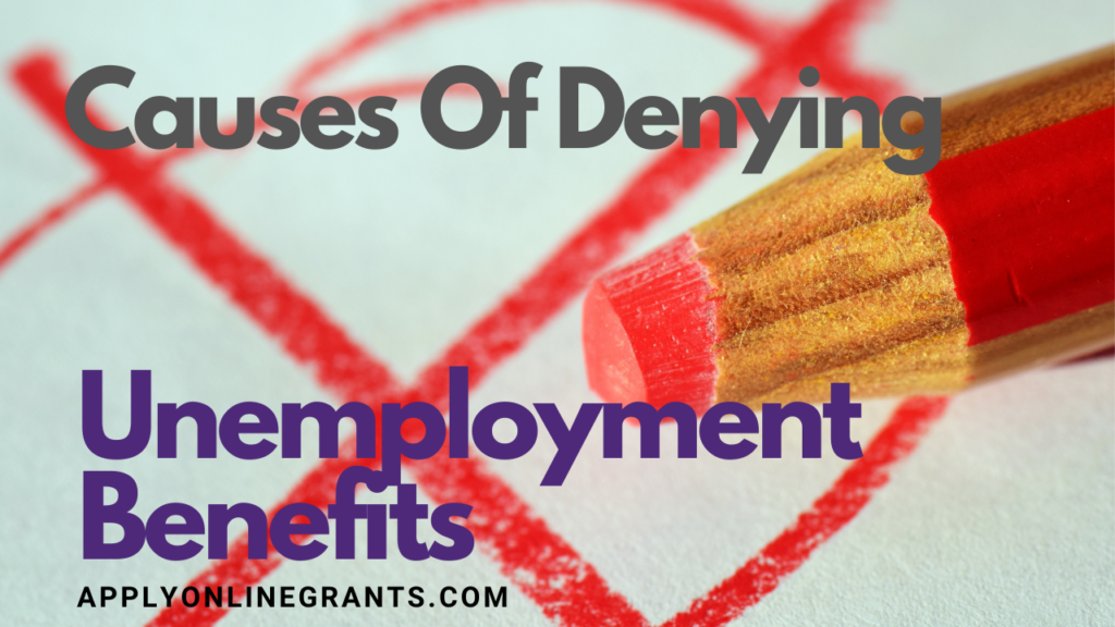Causes Unemployment Benefits To Be Denied