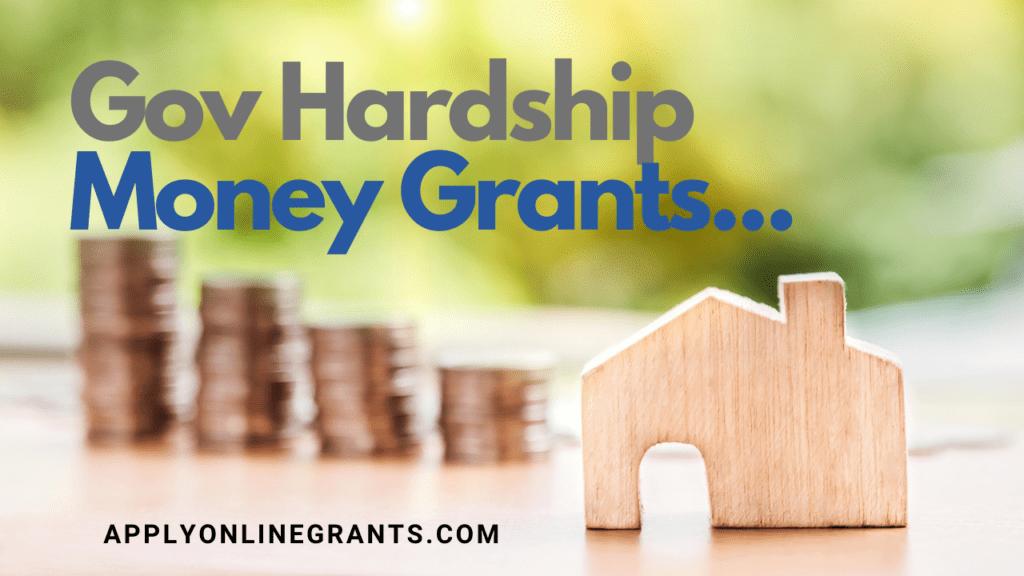Gov Hardship Money Grants