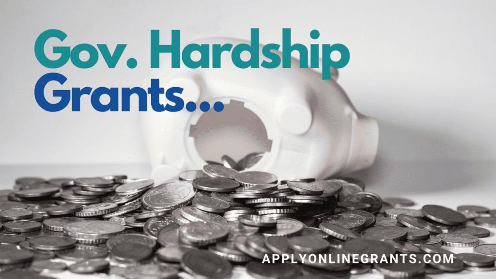 Government Hardship Grants