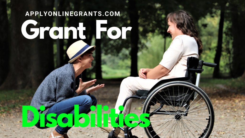 Grant For Disabilities