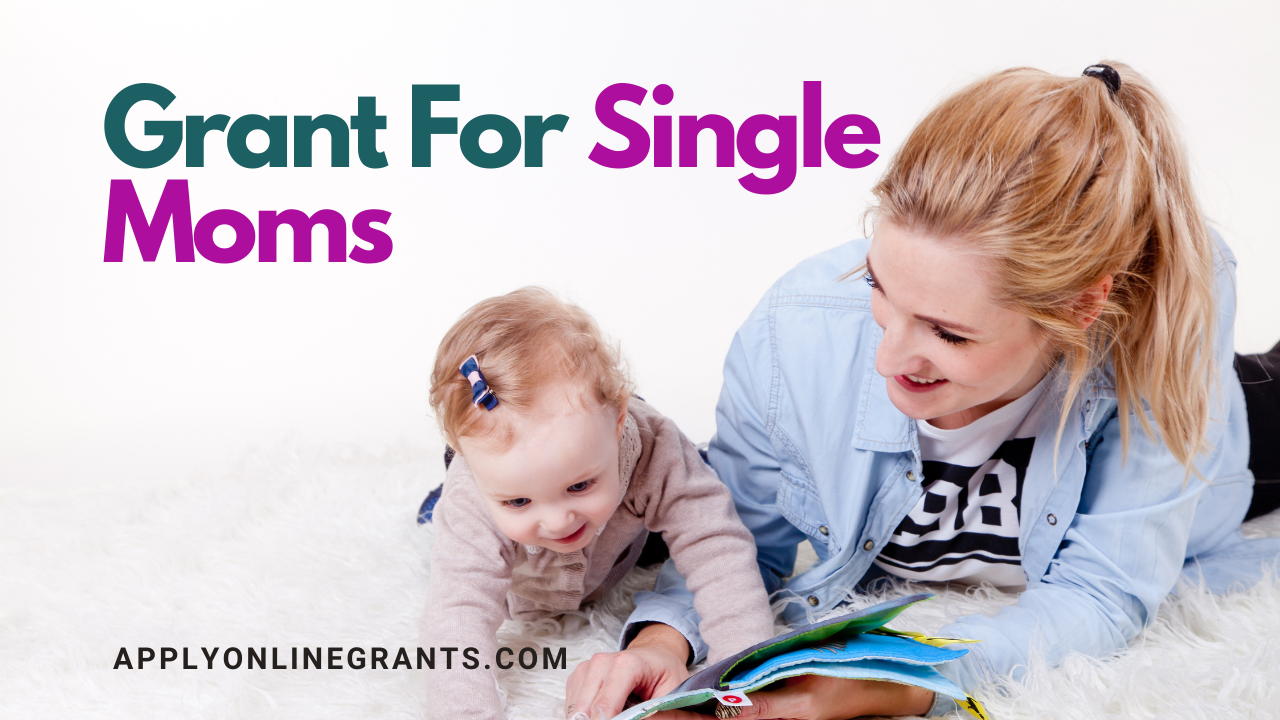 Grant For Single Moms