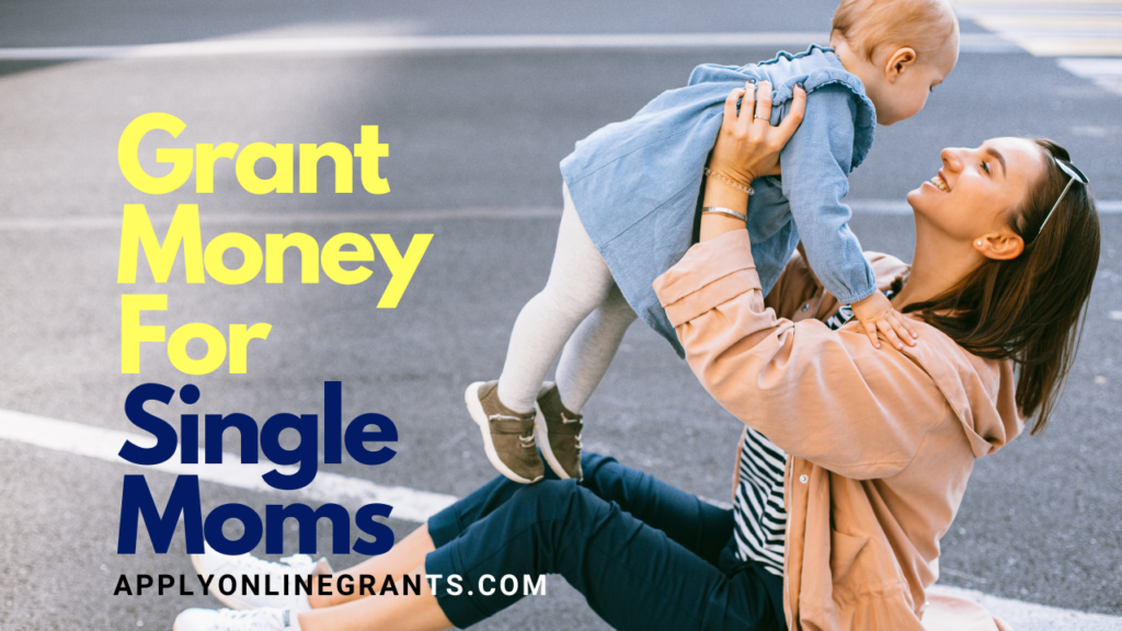 Grants for Single Mothers in New York