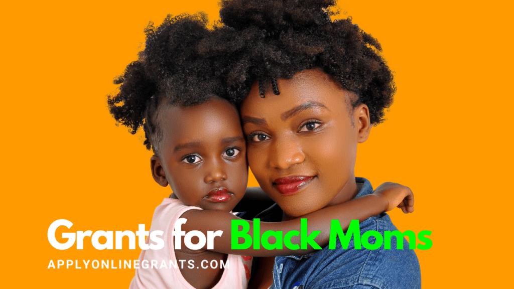 Grants for Black Moms
