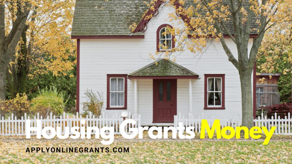 Housing Grants Money