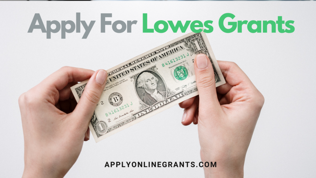 Apply For Lowes Grants