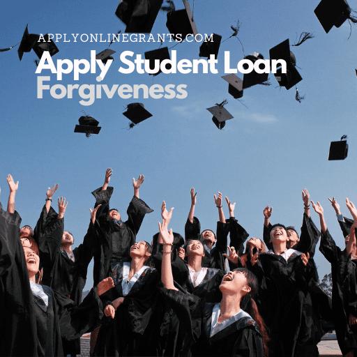 Apply Student Loan Forgiveness
