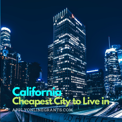 Cheapest City to Live in California