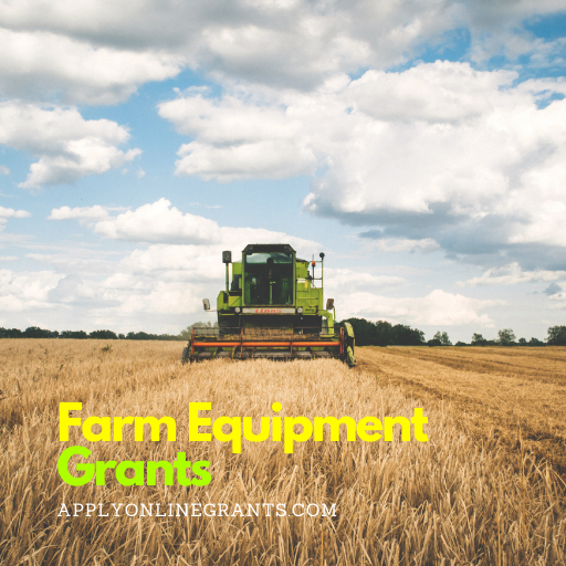 Farm Equipment Grants and Land Purchase