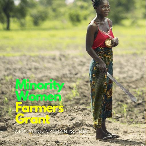 Minority Women Farmers Grant