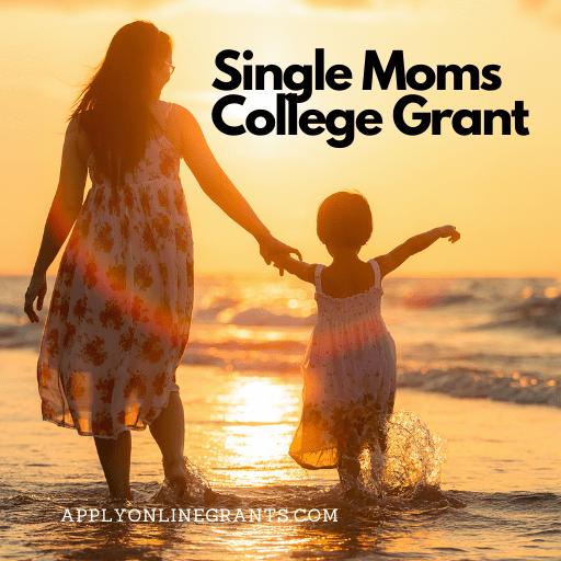 College Grant For Single Moms
