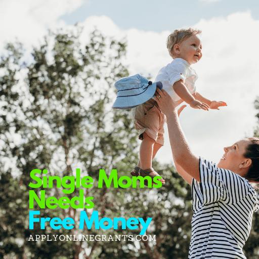 Free Money For Single Moms