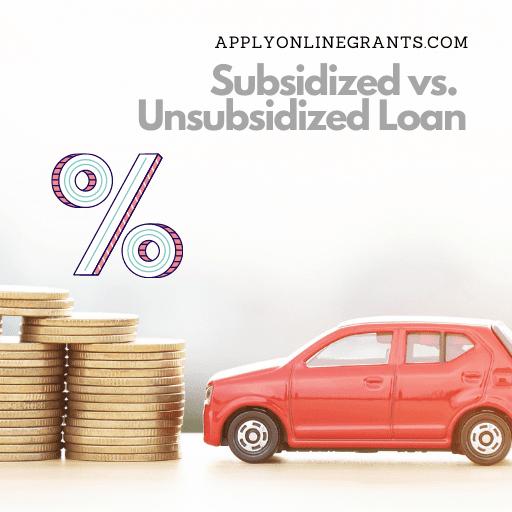 Subsidized vs Unsubsidized Loan