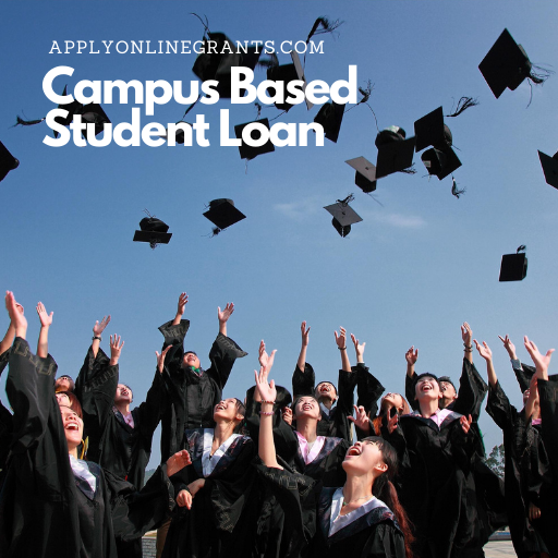 Campus Based Student Loan