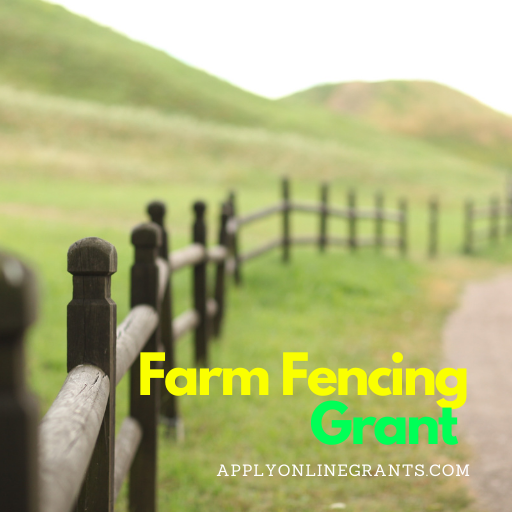 Fencing Grants For Farmers