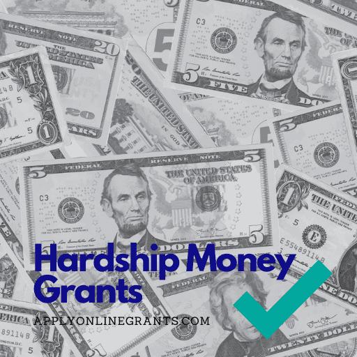 Hardship Money Grants