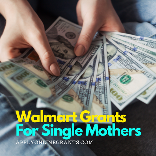Walmart Grants For Single Mothers