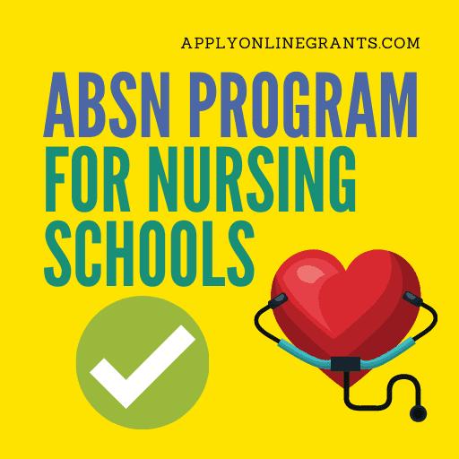 ABSN Program For Nursing Schools
