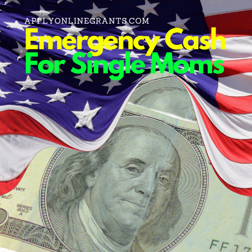Emergency Cash For Single Mothers