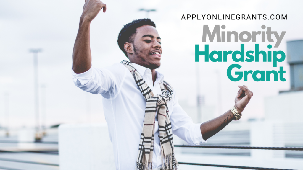 Hardship Grants For Minorities