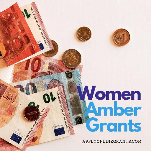 Amber Grants for Women