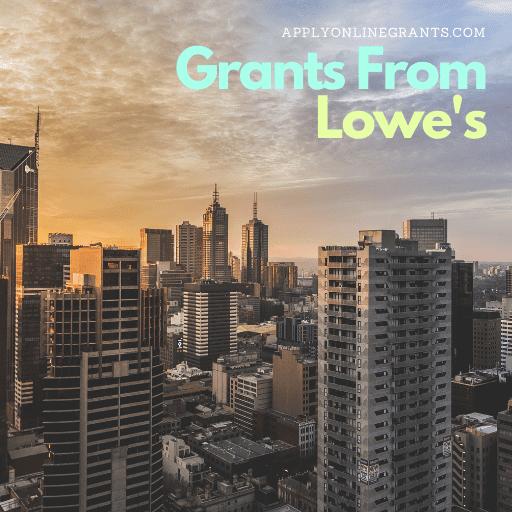 Lowe's Grants