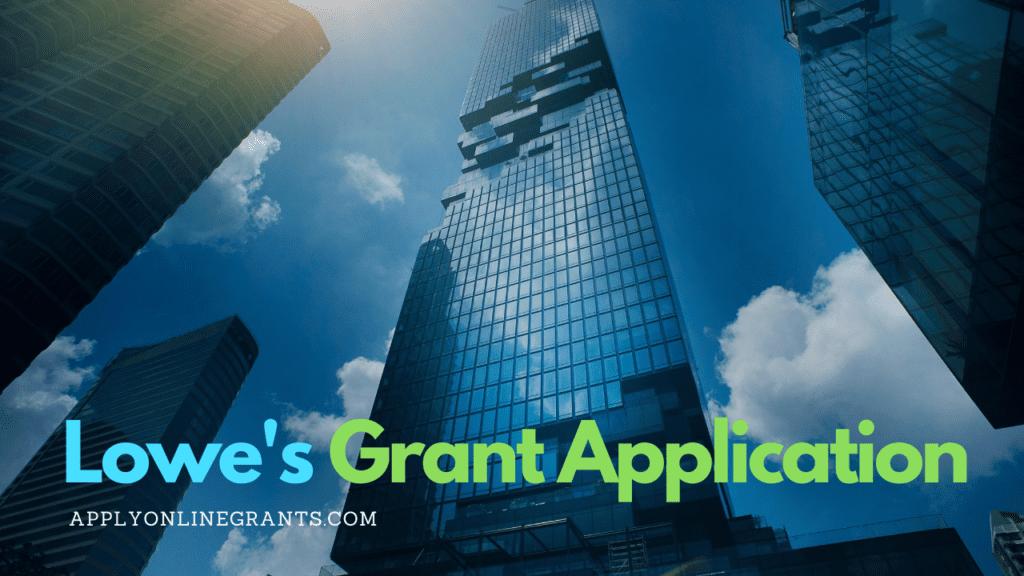 Lowe's Grant