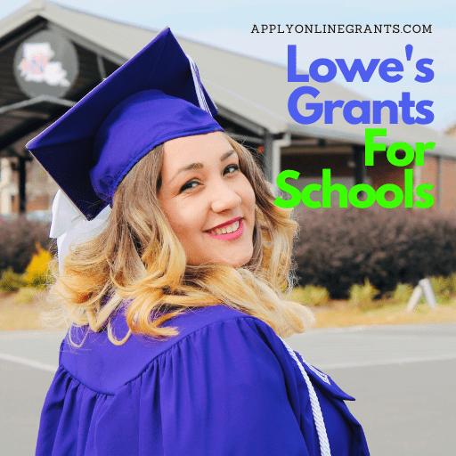 Lowe's Grants For Schools