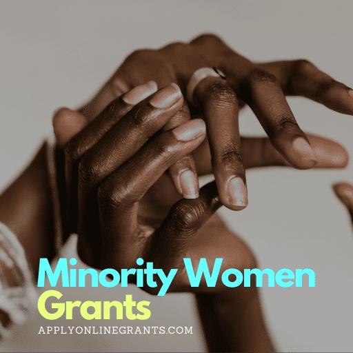 Minority Women Grants